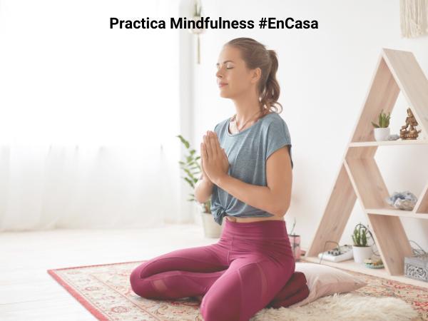 afrontar-confinamiento-practicando-Mindfulness