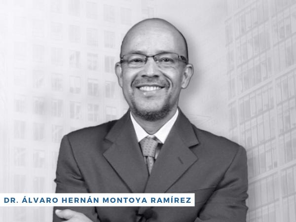 Doctor Álvaro Hernán Montoya Ramírez